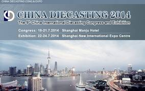 China DIECASTING 2014 is Opening soon !