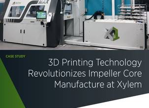 Case Study: 3D Printing Technology Revolutionizes Impeller Core Manufacture at Xylem