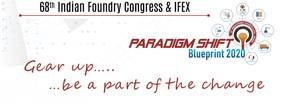 68th Indian Foundry Congress & IFEX 2020