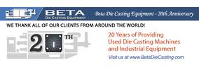 Beta Die Casting Equipment Celebrates 20 Years of Excellence!