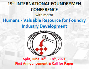 19th INTERNATIONAL FOUNDRYMEN CONFERENCE - Call for Papers