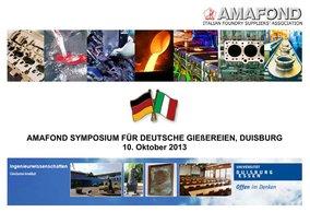 AMAFOND Symposium for German foundries, Duisburg 10. Oktober 2013