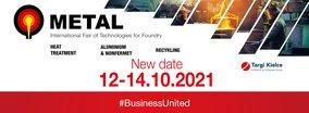 Date Change: METAL 2020, ALUMINIUM & NONFERMET, CONTROL-TECH, RECYCLING and HEAT TREATMENT postponed