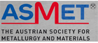 The Austrian Society for Metallurgy and Materials (ASMET)