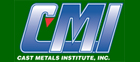 Cast Metals Institute (CMI)